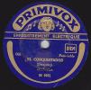 78 Tours - PRIMAVOX M 0651 - Orchestre - EL CONQUISTADOR - EL ARRASTRE - 78 Rpm - Gramophone Records