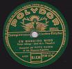 78 Tours  POLYDOR HM279 - PIPPO RACHO Et Ses Hispano-Argentins - Tango Milonga - EN NUESTRO NIDO - CAPRICHITO DE DIOS - 78 Rpm - Schellackplatten
