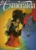 """LA ESMERALDA - 1  """" OPUS DELIT """" ( ACHDE / STALNER ) édition Originale 1999 - Esméralda, La"""