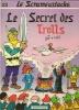 """LE SCRAMEUSTACHE - 13  """" LE SECRET DES TROLLS """" ( GOS / WALT )  édition Originale 1984 - Scrameustache, Le"""