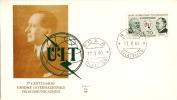 *ITALIA - 1° CENTENARIO U.I.T.* - (FDC) - 6. 1946-.. Repubblica