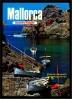 Mallorca - Inselzauber , Foto - Buch Mit Beschreibung Und Zahlreichen Farbfotos Illustriert - Spain