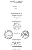 Club-LM -099- Ouvrage Sur Les Cachets: Commission Et Commissaire Gare, Infirmerie, Cantine - Avec Cotations - France