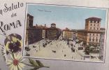 UN SALUTO DA ROMA / PIAZZA VENEZIA  / CIRC 1917 - Roma