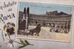 UN SALUTO DA ROMA / CIRCO MASSIMO / ULTIMA PREGHIERA / CIRC 1917 - Roma