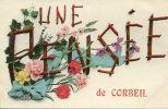 N°16716 -cpa Une Pensée De Corbeil - Corbeil Essonnes