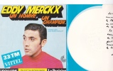 Eddy Merckx - Velo Cyclisme - Disque Souple Offert Par Vittel Publicité Eau. Entretien Avec Michel Leuillot - Cyclisme