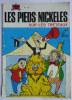 LES PIEDS NICKELES 55 SUR LES TRETAUX - SPE - PELLOS - Pieds Nickelés, Les