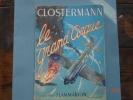 """""""Le Grand Cirque"""",P.Clostermann,souvenirs D'1 Pilote De Chasse Dans La RAF .Flammarion,55 Heliogravures,15,5X21,5 - Books"""