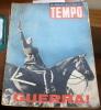 """WORLD WAR II  STORICO NUMERO DELLA RIVISTA """"TEMPO"""" 13 GIUGNO 1941 - Primeras Ediciones"""