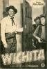 IFK 2649 Wichita 1956 Joel McCrea Vera Miles Western Sam Peckinpah Lloyd Bridges - Zeitschriften