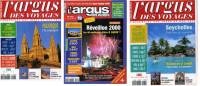 L´argus Des Voyages N°77 (mai 99), 79 (juillet-août 99) Et 80 (septembre 99) - Toerisme En Regio's