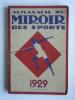 ALMANACH DU MIROIR DES SPORTS 1929 - Vieux Papiers