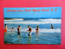 - South Carolina > Myrtle Beach   Greetings From North Myrtle Bach Beach Scene  1968 Cancell   =   ===   = Ref 410 - Myrtle Beach