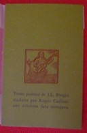 Treize Poèmes De J. L. Borges Traduits Par Roger Caillois - Poésie