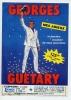 Georges GUETARY Sa Tournée D´ Adieux / 27 Avril 1988 BELGIQUE Rheumatherm Départ LE CATEAU (59 NORD) - Plakate & Poster