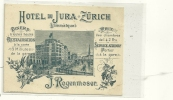 HOTEL DU JURA  ZURICH  CARTON PUB LITHO J ROSENMOSER - ZH Zurich