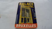 Ancienne Etiquette Hotel Bruxelles Belgique Palace Hotel - Adesivi Di Alberghi