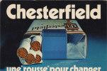 PUBLICITE CIGARETTE CHESTERFIED ROUSSE - Pubblicitari