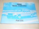 Ancienne Notice D´entretien D´une Fiat 131 - Vieux Papiers