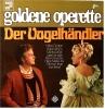 LP  Der Vogelhändler  -  Musik Carl Zeller  -  Goldene Operette  -  TELEFUNKEN - 736 633 - Oper & Operette