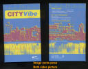 Brochure CITY VIBE Summer 2011 City Of VICTORIA Guide To Festivals And Outdoor Events CANADA - Amérique Du Nord