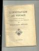 L'invitation Au Voyage, Version Nouvelle De Jean Jacques Bertrand - Theatre