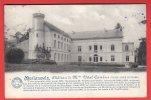 CPA: Belgique - Morlanwelz - Chateau De Mme Vital Cambier (Série La Belgique Historique) - Morlanwelz