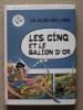 Enid Blyton Les Cinq Et Le Galion D´or.Hachette 1978. Voir9 Photos. - Boeken, Tijdschriften, Stripverhalen