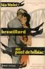 COLLECTION NOUVEAUX MYSTERES DE PARIS N°9 - 1956 - MALET - BROUILLARD AU PONT DE TOLBIAC - Sin Clasificación