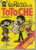 Les Récrés De TOTOCHE  N° 1   -  SEGUIGNIERE  1979 - Totoche