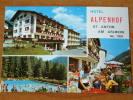 Hotel ALPENHOF St. Anton Am ARLBERG / Anno 19?? ( Zie Foto Voor Details ) !! - Hotels & Restaurants