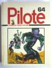 PILOTE RECUEIL ALBUM N° 64 N° 678 à 687 1972 - Pilote