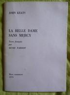 La Belle Dame Sans Mercy - John Keats - Henri Parisot - Autres