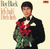 * LP *  ROY BLACK -ICH HAB' DICH LIEB (Germany 1969) - Vinyl-Schallplatten