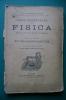 PEN/5 Rosario Federico FISICA ELEMENTARE Lattes 1932/APPARECCHI SCIENTIFICI/DIRIGIBILE - Matematica E Fisica