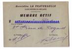 ST-PIERRE-DU-REGARD Près CONDE-SUR-NOIREAU (Orne ) ASSOCIATION LA FRATERNELLE - Carte De Membre... - Pubblicitari