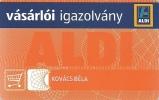 CUSTOMER CARD * LOYALTY CARD * ALDI SUPERMARKET * Vasarloi Igazolvany 2011 * Hungary - Andere