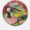 F 618- ETIQUETTE  DE  FROMAGE   GEROME DES GOURMETS  FAB. DANS LES VOSGES - Cheese