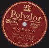 78 Tours Polydor 560.272 - André CLAVEAU - DOMINO - MAÏA - 78 T - Disques Pour Gramophone