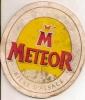 Ancien  Sous Bock       Meteor - Sous-bocks