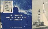 Libro Primer Norteamericano En Orbita, MADRID 1962 - Documentos Históricos