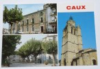 CAUX - 34 - LA MAIRIE; LE SQUARE.; LE CLOCHER. - Sin Clasificación