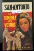 {74524} San-Antonio, La Tombola Des Voyous , 20/06/1970 - San Antonio