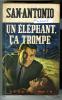 {74630} San-Antonio, Un éléphant , ça Trompe . EO 31/10/1968 - San Antonio