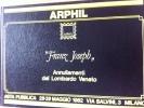 """Catalogo Di Asta Filatelica ARPHIL Tenuta Nel 1982 Collezione """"Franz Joseph"""" Annullamenti Lombardo Veneto - Catalogi Van Veilinghuizen"""
