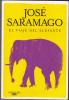 LS El Viaje Del Elefante By José Saramago - Literatuur