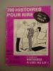 200 HISTOIRES POUR RIRE No 258 - 1980-  Harvec, Lavergne,  Martel, René Caillé. - Humour