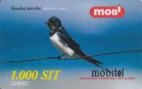 Prépayée Slovenie Mobitel Oiseau_ Bird Hirondelle  1.000 SIT - Slovénie