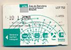 TICKET DE METRO : Barcelone T-10 1 ZONA, ATM Barcelona (Espagne) Lot TS2, Autoritat Del Transport Metropolita - Métro